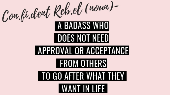 What is The Confident Rebel?