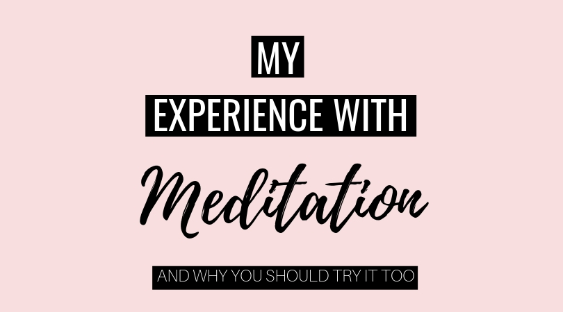 My Experience With Meditation